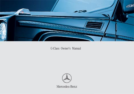 g class 463 gelaendewagen owners manuals and operating instructions rh 4x4abc com mercedes benz s class owners manual 2015 mercedes s class owners manual